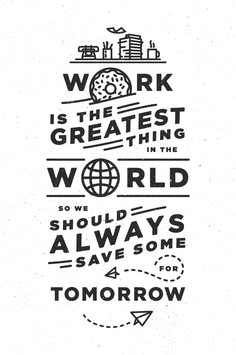 work_is_the_greatest